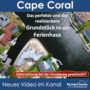 Cape Coral: perfektes und realisierbares Grundstück für ein Ferienhaus