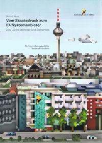 Vom Staatsdruck zum ID-Systemanbieter