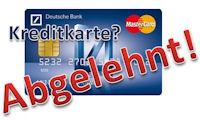 Deutsche Bank Ec Karte.Kreditkarte Von Deutsche Bank Abgeleht Was Nun