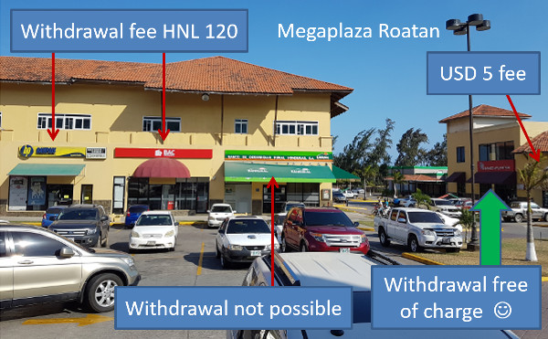 Free withdraw money on Roatan - Honduras