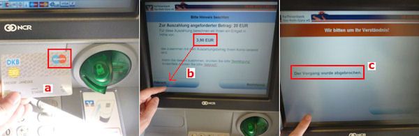 When a charging indicator appears when withdrawing cash, then please cancel the operation. It's free!