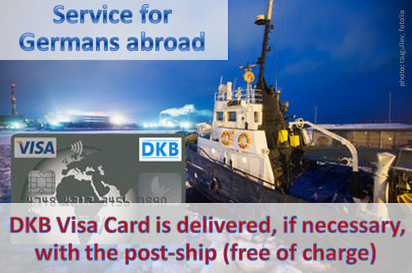 Service for Germans abroad: DKB Visa Card is delivered, if necessary, with the post-ship (free of charge)