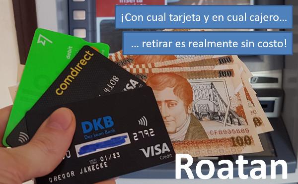 Dinero en efectivo en Roatan gratis