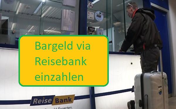 Geld via Reisebank einzahlen