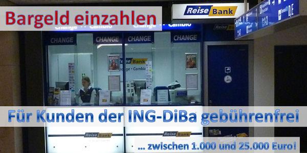 Bargeld einzahlen bei der ING-DiBa/Reisebank