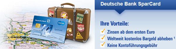 Deutsche Bank SparCard – interessant auf Reisen