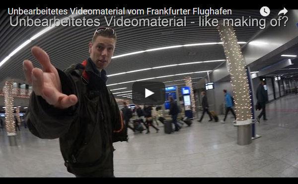 Unbearbeitetes Videomaterial vom Frankfurter Flughafen
